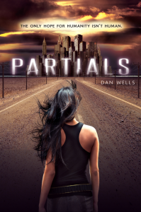 The only hope for humanity isn't human. / Partials / Dan Wells